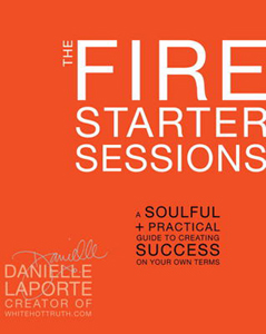 fire starter sessions danielle laporte book