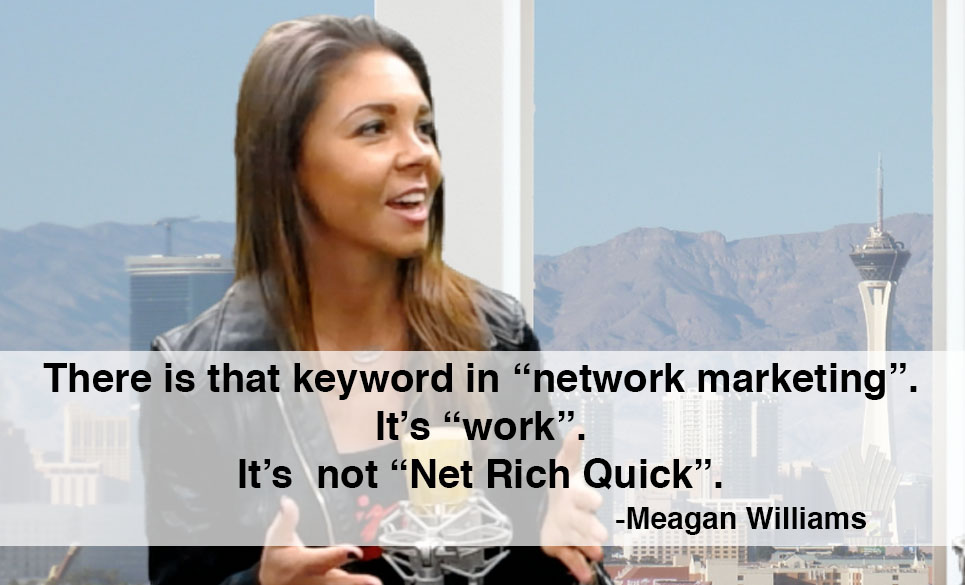 meagan williams network marketing